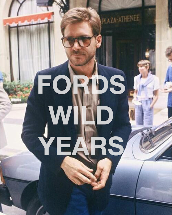 Fords Wild Years